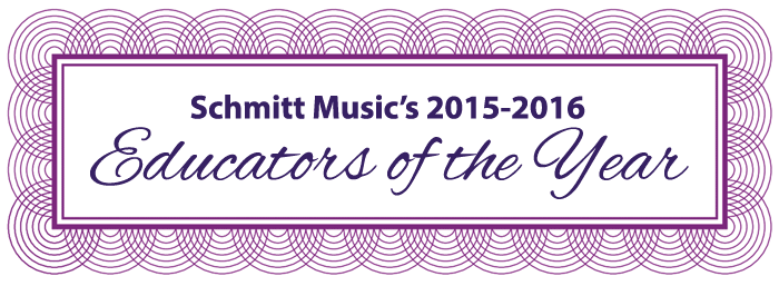 Schmitt Music's Educators of the Year award 2015-2016