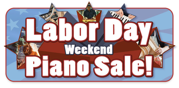 Labor Day Weekend Piano Sale, Denver, Kansas City, Fargo, Omaha, Rochester, piano sale