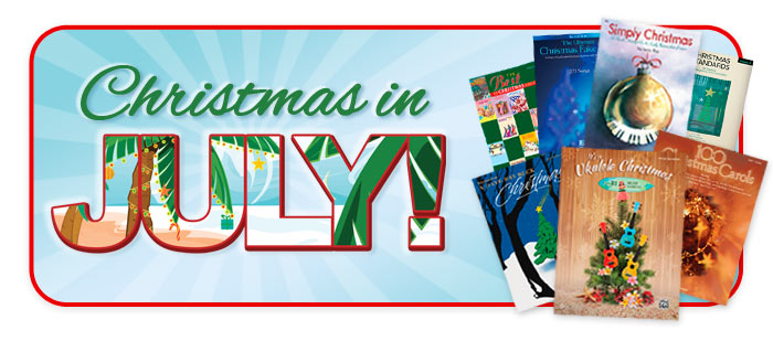 Christmas in July, holiday print music at Schmitt Music stores!