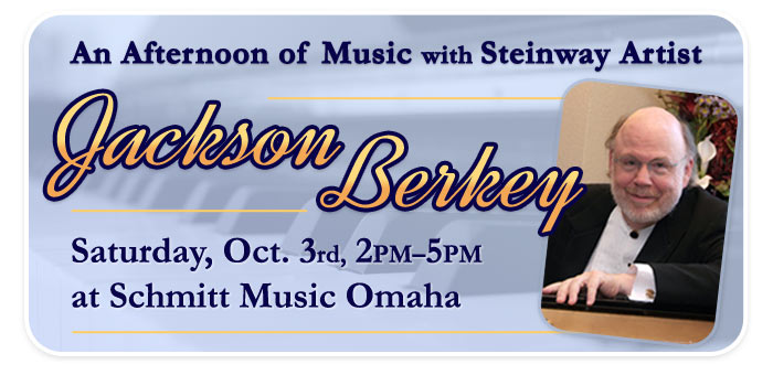 An Afternoon of Music with Steinway Artist Jackson Berkey at Schmitt Music Omaha!