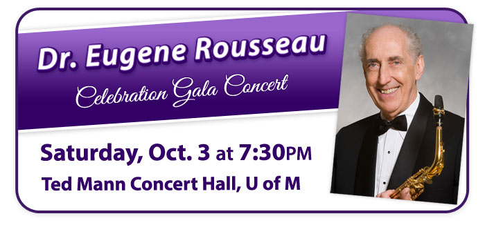 "Dr. Eugene Rousseau ""Celebration Gala Concert"" and Events!"