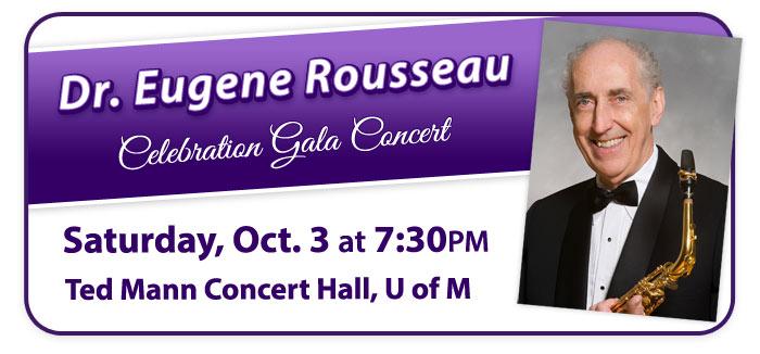 "Dr. Eugene Rousseau ""Celebration Gala Concert"" and Events!"