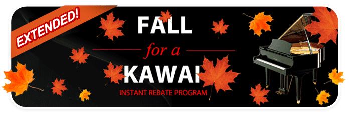 Instant Rebates up to $1,000 on qualifying new KAWAI pianos EXTENDED through October 31st!