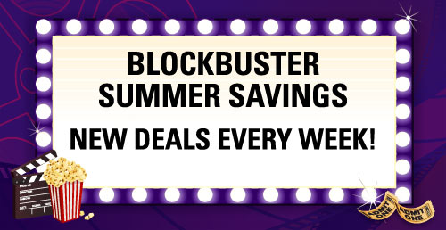 Blockbuster Summer Savings