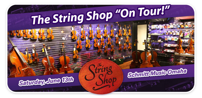 "The String Shop ""On Tour"" – Grand Re-Opening Event at Schmitt Music Omaha!"
