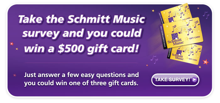 Schmitt Music's 2015 Brand Survey!  You could win one of three $500 Schmitt Music Gift Cards!