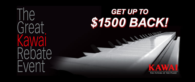 Kawai Factory Rebates up to $1500 during February!