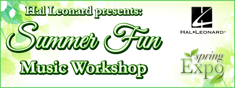 Spring Expo: Hal Leonard presents Summer Fun Music Workshop at Schmitt Music Burnsville