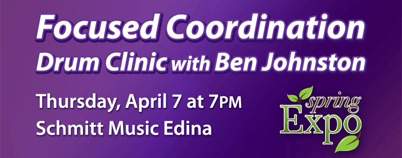 Spring Expo: Ben Johnston Drum Clinic at Schmitt Music Edina