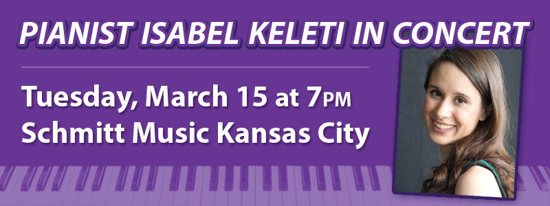 Pianist Isabel Keleti in Concert at Schmitt Music Kansas City!