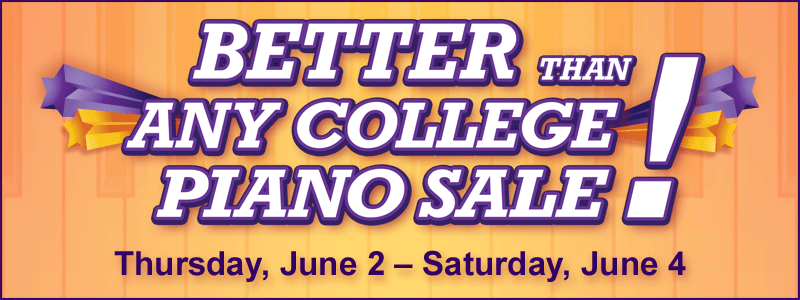 Better Than Any College Piano Sale