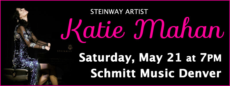 An Evening with Steinway Artist Katie Mahan at Schmitt Music Denver!