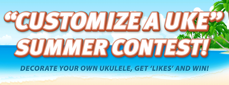 Winners of the 'Customize A Uke' Summer Contest Announced!