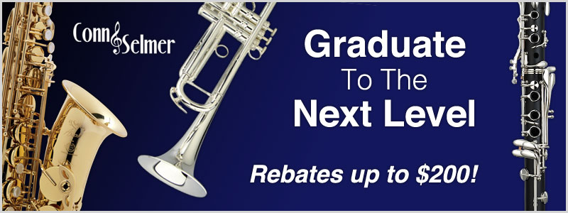 Graduate to the Next Level: Conn-Selmer Rebates up to $200!