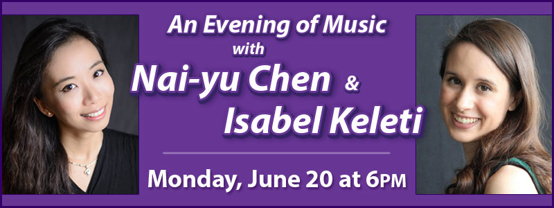 An Evening of Music with Isabel Keleti and Nai-Yu Chen at Schmitt Music Kansas City!