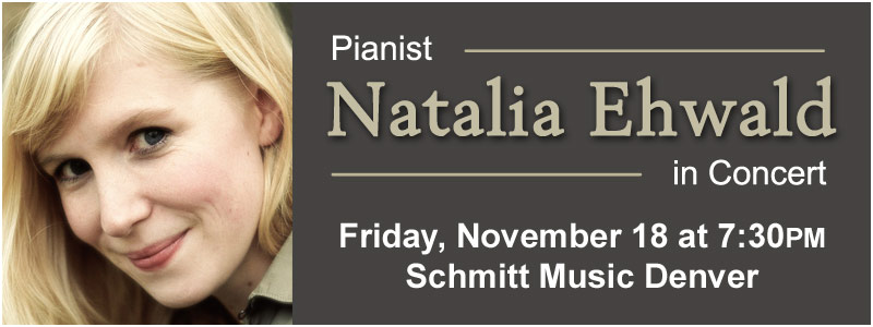 Pianist Natalia Ehwald in Concert at Schmitt Music Denver