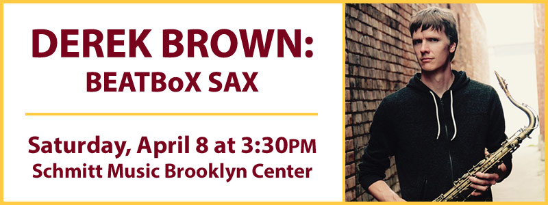 Derek Brown BEATBoX SAX: UMN-Schmitt Music Saxophone Series