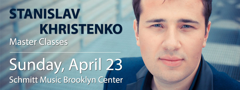 Master Classes with Pianist Stanislav Khristenko in Brooklyn Center
