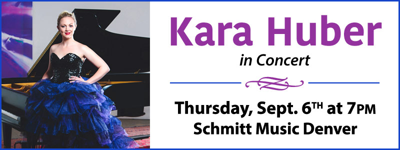Pianist Kara Huber in Concert  |  Denver, CO