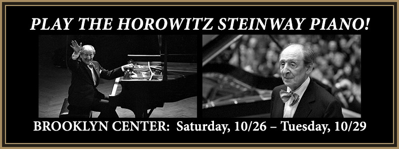 Experience the Horowitz Steinway Piano | Brooklyn Center, MN