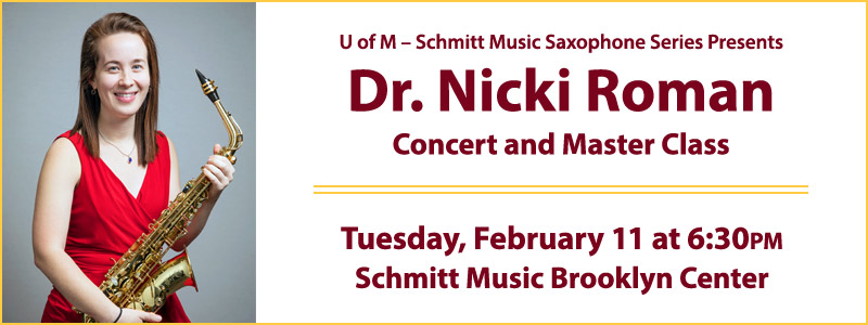 Dr. Nicki Roman Master Class & Performance: Saxophone Series | Brooklyn Center, MN