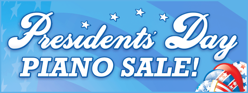 Presidents' Day Piano Sale | Schmitt Music piano stores