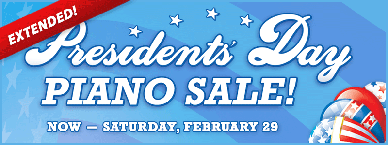 Presidents' Day Piano Sale Extended at Schmitt Music!