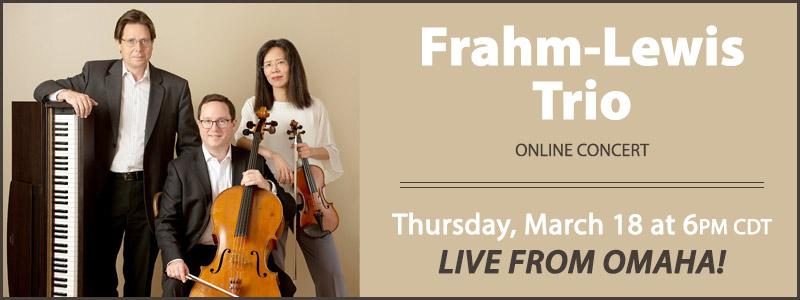 Frahm-Lewis Trio LIVE Concert | Omaha, NE