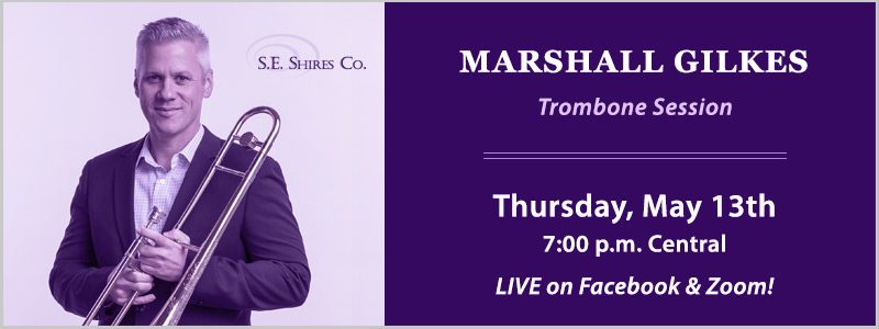 Shires Artist Marshall Gilkes Streaming Trombone Session