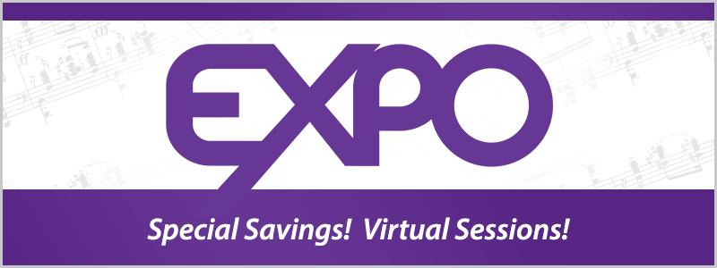 EXPO New Music Celebration: Virtual Sessions and Print Music Savings!
