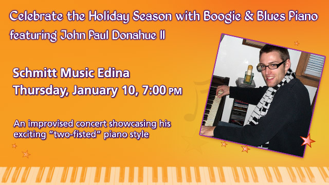 Celebrate the Holiday Season with Boogie & Blues Piano Concert feat. John Paul Donahue II at Schmitt Music Edina