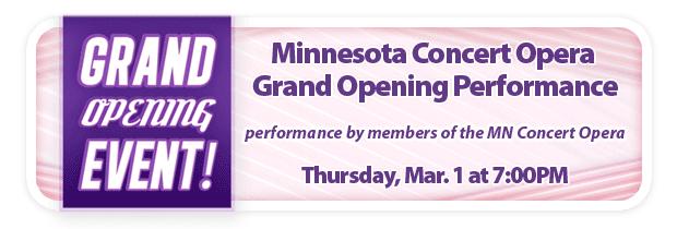Minnesota Concert Opera – Special Edina Grand Opening Performance!