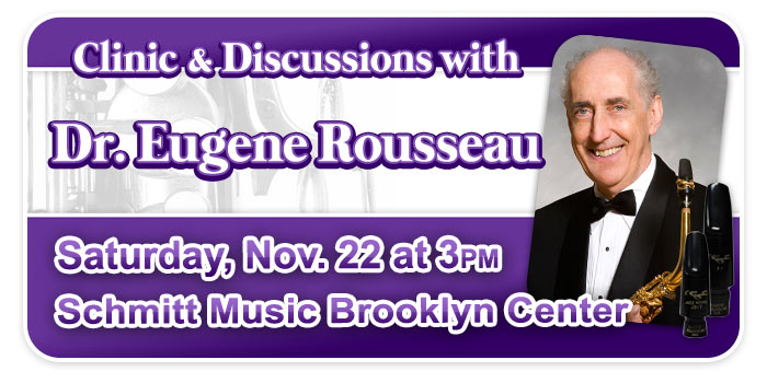 Dr. Eugene Rousseau Clinic & Discussions at Schmitt Music Brooklyn Center!