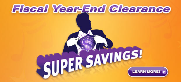 Fiscal Year-End Clearance Sale – Super Savings!