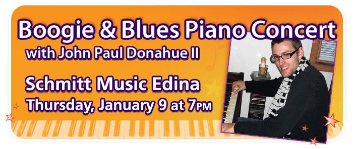 Boogie & Blues Piano Concert with John Paul Donahue II at Schmitt Music Edina