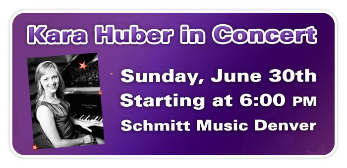 Kara Huber in Concert at Schmitt Music Denver