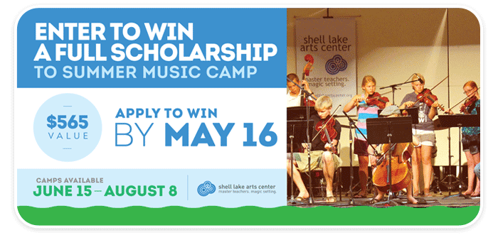 Enter to Win a Scholarship to Shell Lake Arts Center Summer Music Camp!