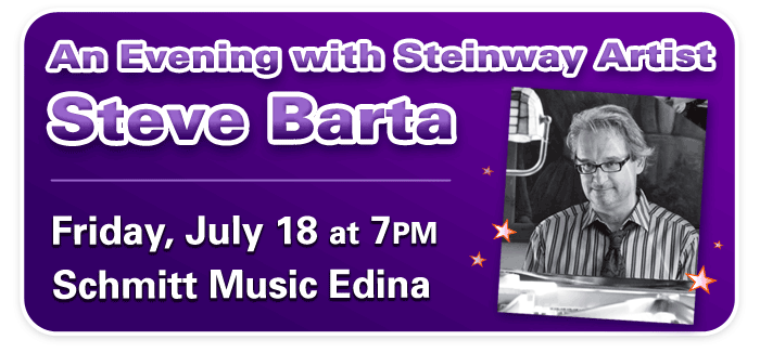 An Evening with Steinway Artist Steve Barta at Schmitt Music Edina