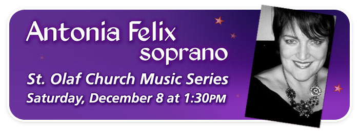 Soprano Antonia Felix performs for the St. Olaf Music Series – FREE!