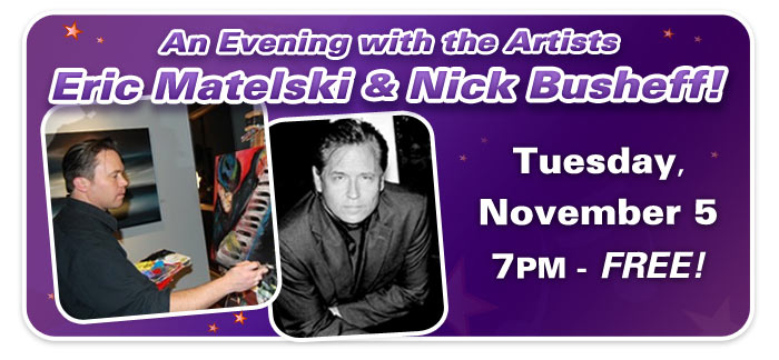 An Evening with the Artists featuring Eric Matelski and pianist Nick Busheff!