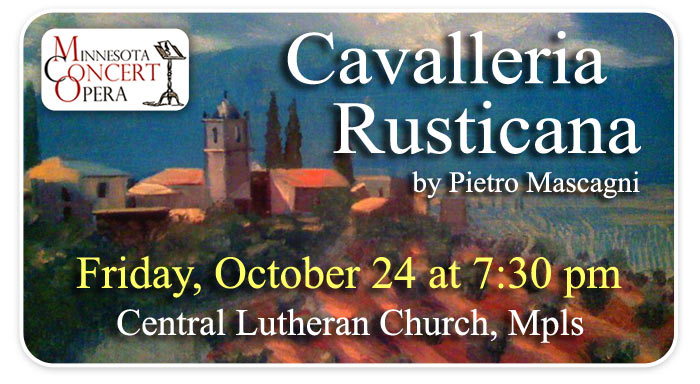 Cavalleria Rusticana presented by the Minnesota Concert Opera!