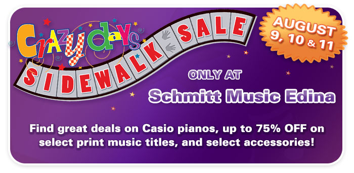 Crazy Days Sidewalk Sale at Schmitt Music Edina on August 9 – 11