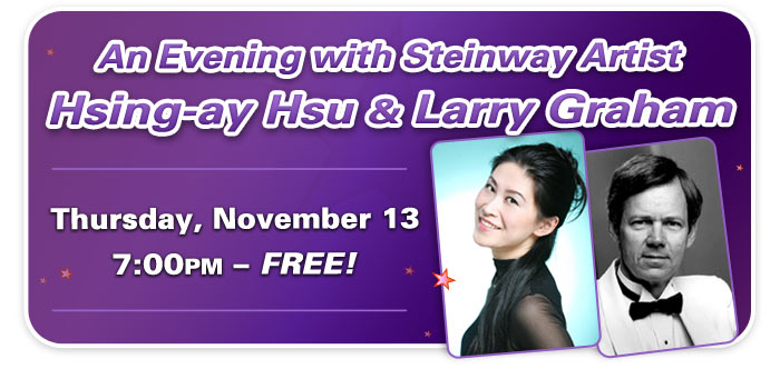 An Evening with Steinway Artist Hsing-ay Hsu and Larry Graham at Schmitt Music Denver!