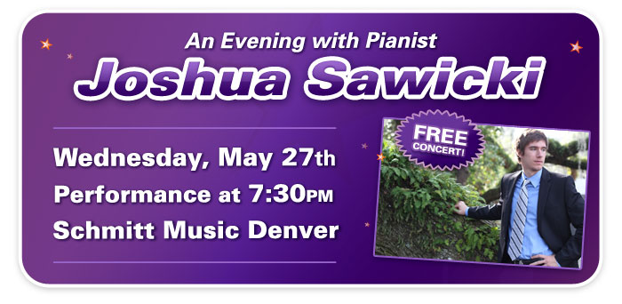An Evening with Pianist Joshua Sawicki at Schmitt Music Denver