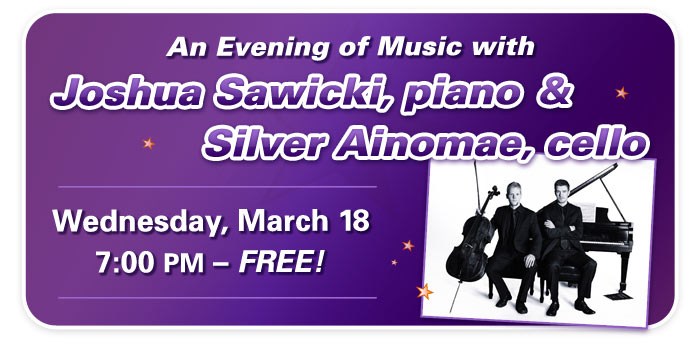 Duo Recital with Joshua Sawicki, piano & Silver Ainomae, cello at Schmitt Music Denver