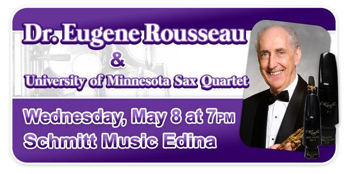 Dr. Eugene Rousseau and the University of MN Sax Quartet at Schmitt Music Edina!