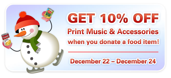 Holiday Food Drive!  Donate a food shelf item and GET 10% OFF print music & accessories!