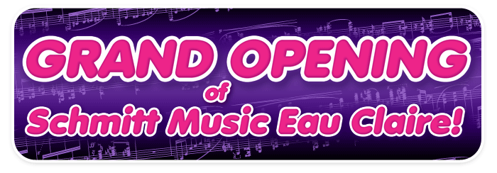 Grand Opening Events at Schmitt Music Eau Claire!