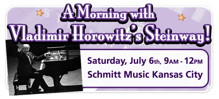 Play the Horowitz Steinway at Schmitt Music Kansas City!