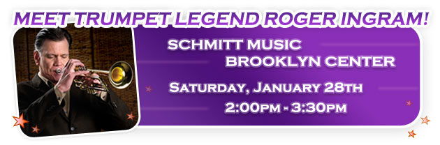 Roger Ingram Comes to Schmitt Music Brooklyn Center!